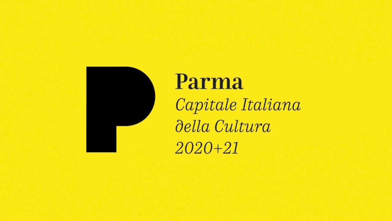 Parma Capitale della Cultura 2020+2021